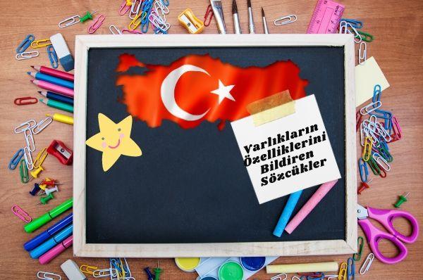 1.Sınıf Türkçe Varlıkların Özelliklerini Bildiren Sözcükler Testi