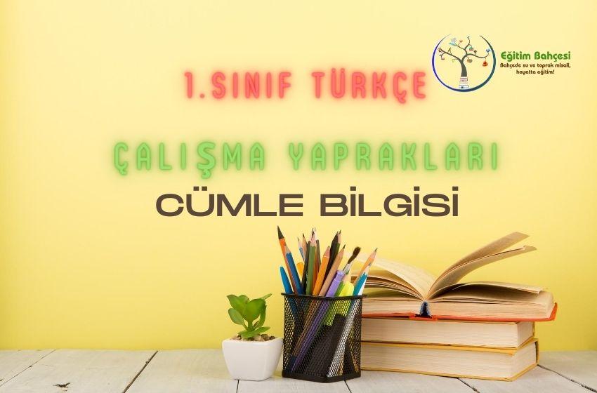 1.Sınıf Türkçe Cümle Bilgisi Çalışma Yaprakları