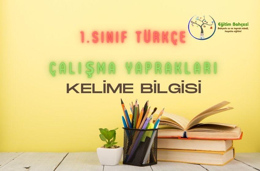 1.Sınıf Türkçe Kelime Bilgisi Çalışma Yaprakları