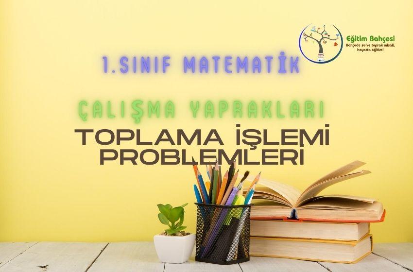 1.Sınıf Matematik Toplama İşlemi Problemleri Çalışma Yaprakları
