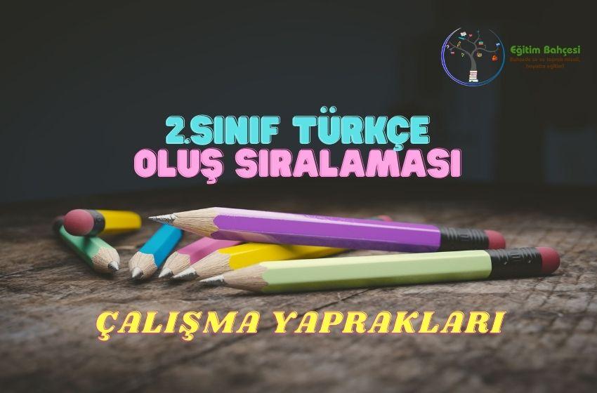2.Sınıf Türkçe Oluş Sıralaması Çalışma Yaprakları