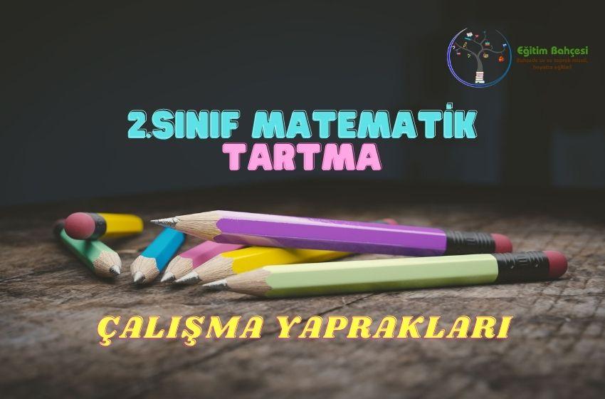 2.Sınıf Matematik Tartma Çalışma Yaprakları