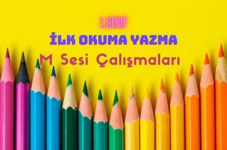 1.Sınıf Okuma Yazma Öğretimi M Sesi Çalışmaları