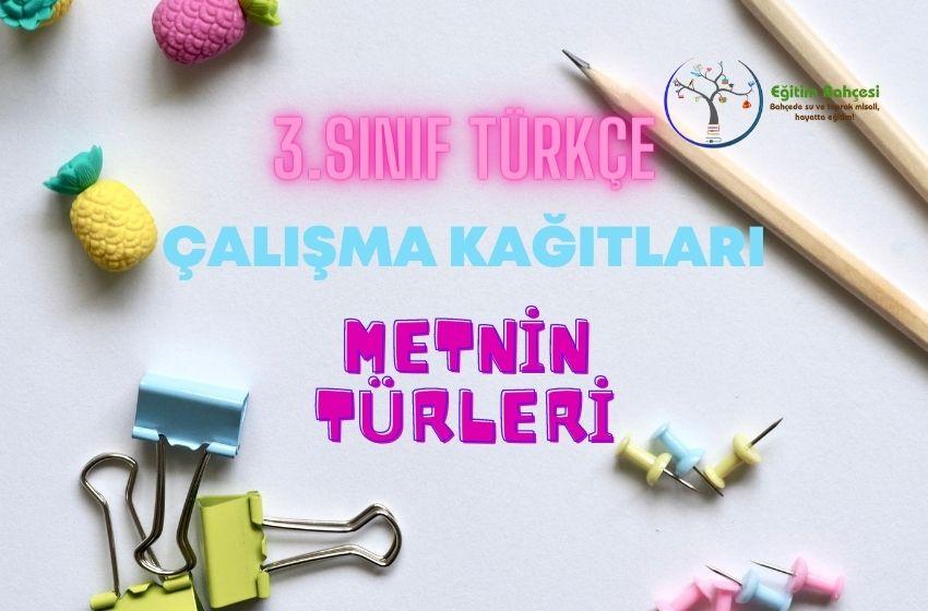 3.Sınıf Türkçe Metnin Türleri Çalışma Kağıtları