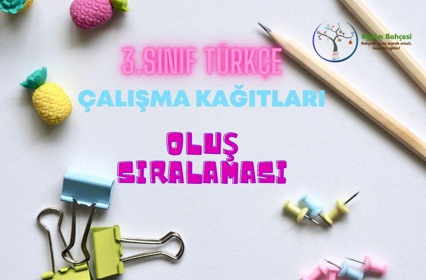 3.Sınıf Türkçe Oluş Sıralaması Çalışma Kağıtları