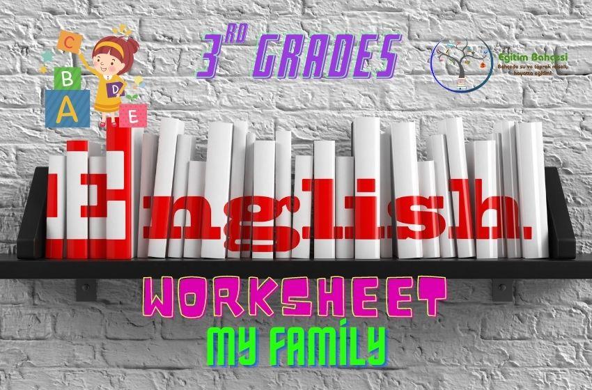 3.Sınıf İngilizce My Family Çalışma Kağıtları