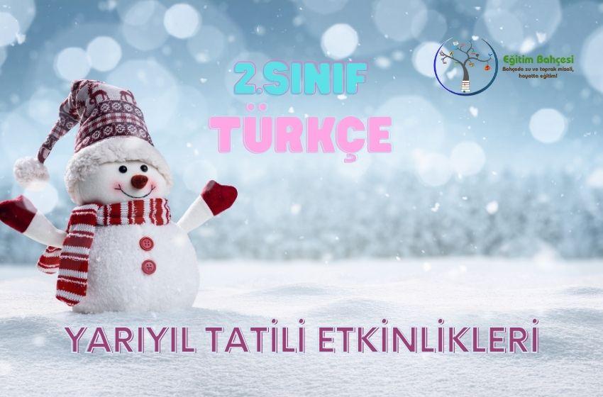 2.Sınıf Türkçe Yarıyıl Etkinlikleri