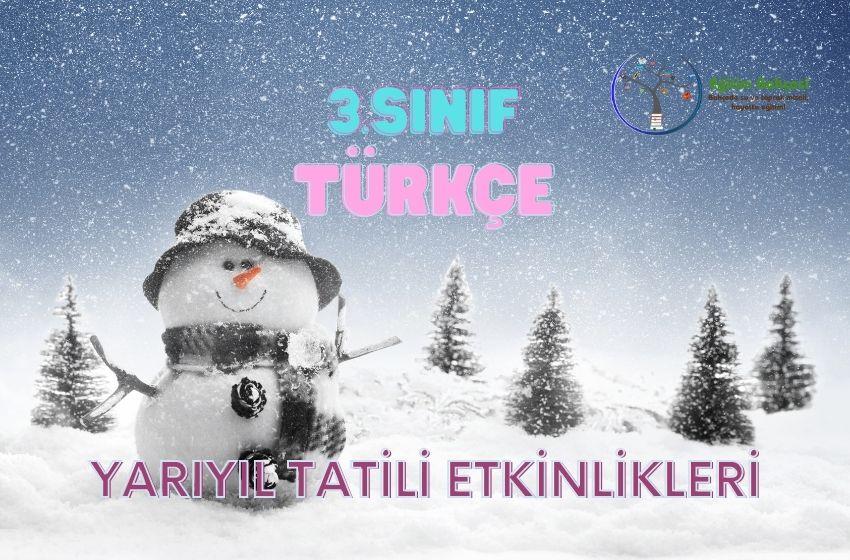 3.Sınıf Türkçe Yarıyıl Tatili Etkinlikleri