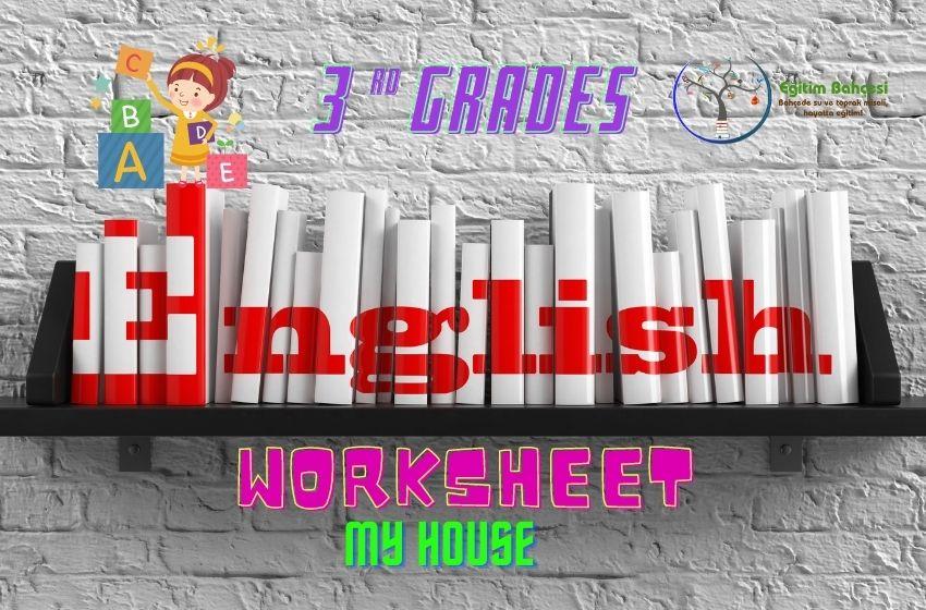 3.Sınıf İngilizce My House Çalışma Kağıtları