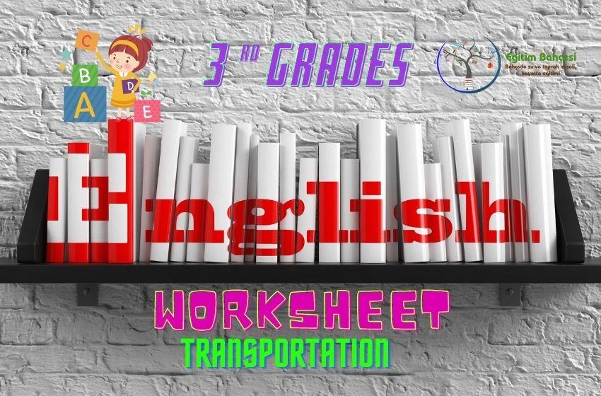 3.Sınıf İngilizce Transportation Çalışma Kağıtları